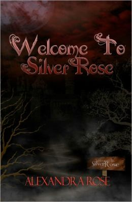 Welcome To Silver Rose