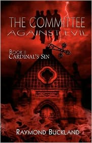 The Committee Against Evil Book II: Cardinal's Sin