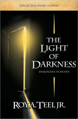 The Light of Darkness: Dialogues in Death