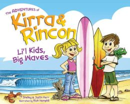 The Adventures of Kirra & Rincon: Li'l Kids, Big Waves