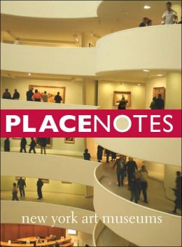 Placenotes--New York Art Museums