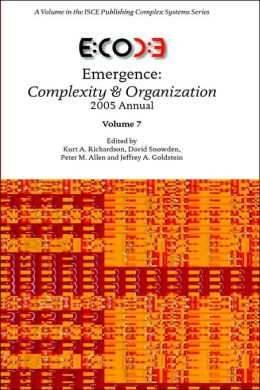 Emergence, Complexity and Organization: 2005 Annual