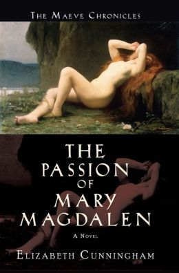 The Passion of Mary Magdalen: A Novel