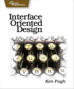 Interface-Oriented Design
