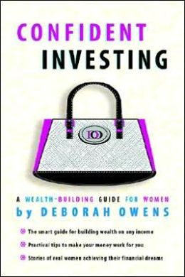 Confident Investing: A Wealth Building Guide For Women
