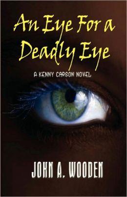 An Eye for a Deadly Eye