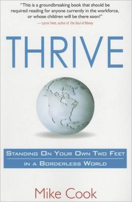 Thrive: Standing on Your Own Two Feet in a Borderless World