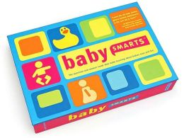 BabySmarts: The Question and Answer Cards That Make Learning about Babies Easy and Fun