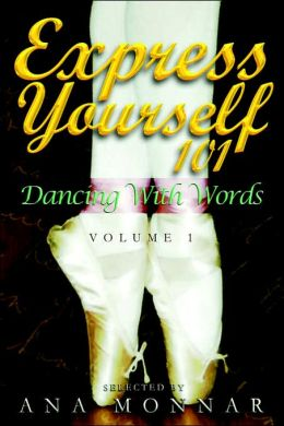 Express Yourself 101 Dancing with Words