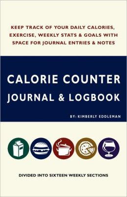 Calorie Counter Journal and Logbook