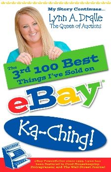 The 3rd 100 Best Things I've Sold on... eBay Ka-Ching!: My Story Continues by The Queen of Auctions