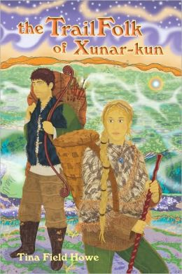 The TrailFolk of Xunar-kun: Book Two in the Tellings of Xunar-kun