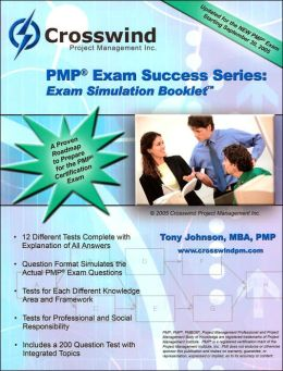 Exam Simulation Booklet (PMP Exam Success Series)