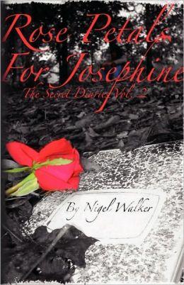 Rose Petals For Josephine