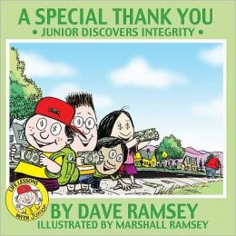 A Special Thank You: Junior Discovers Integrity (Life Lessons with Junior Series)