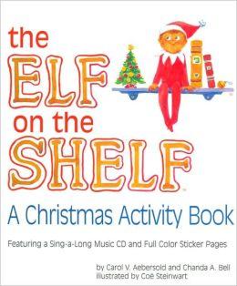 The Elf on the Shelf: A Christmas Activity Book