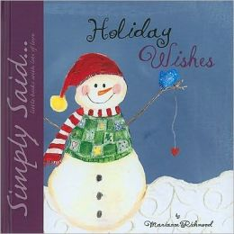 Holiday Wishes: Simply Said...Little Books with Lots of Love