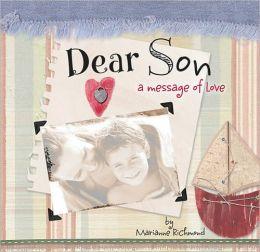 Dear Son: A Message of Love