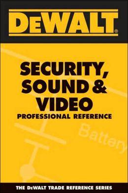 DEWALT Security, Sound, & Video Professional Reference