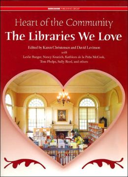 Heart of the Community: The Libraries We Love