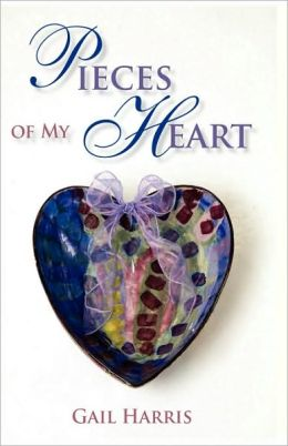 Pieces of My Heart: Poems of Love, Loss, and Longing