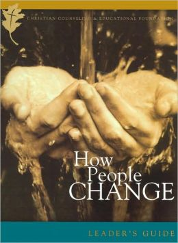 How People Change: How Christ Changes Us by His Grace, Leader's Guide