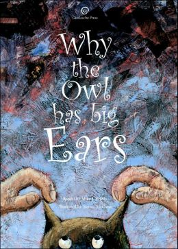 Why The Owl Has Big Ears