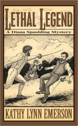 Lethal Legend (Diana Spaulding Series #4)