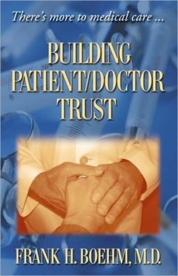 Building Patient/Doctor Trust