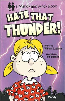 Hate That Thunder!
