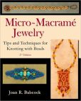 Book Cover Image. Title: Micro-Macram Jewelry, Author: Joan R. Babcock