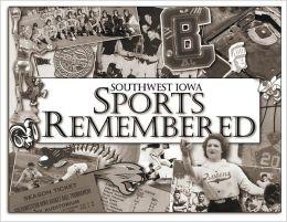Southwest Iowa Sports Remembered