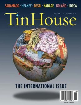 Tin House: The International Issue (Volume 7 , Number 3)