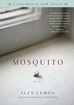Mosquito: Poems