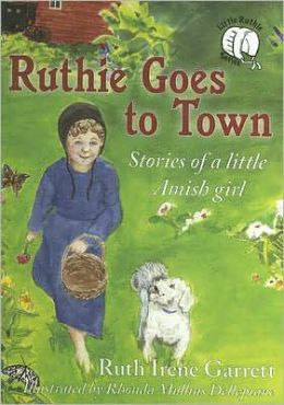 Ruthie Goes to Town: Stories of a Little Amish Girl