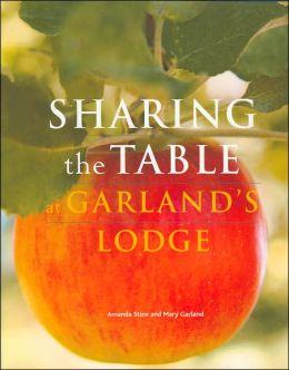 Sharing the Table at Garland's Lodge