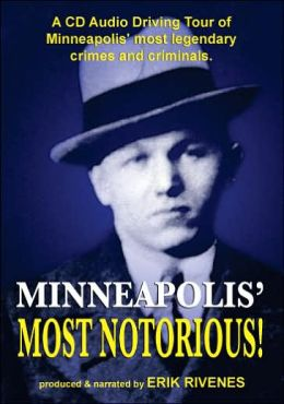 Minneapolis Most Notorious