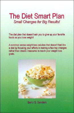 The Diet Smart Plan: Small Changes for Big Results!