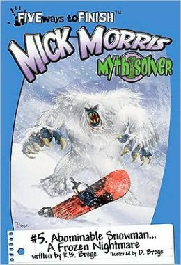 Mick Morris Myth Solver #5: Abominable Snowman A Frozen Nightmare!