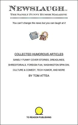 Newslaugh: Collected Humorous Articles