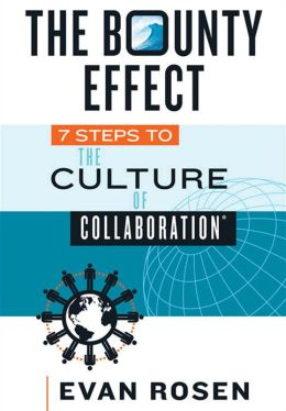 The Bounty Effect: 7 Steps to The Culture of Collaboration