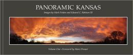 Panoramic Kansas: Images by Mark Feiden & Edward C. Robison III
