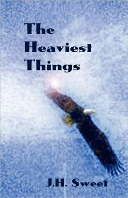 The Heaviest Things