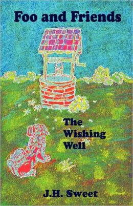 The Wishing Well (Foo And Friends)