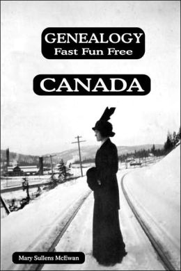 Genealogy Fast Fun Free Canada