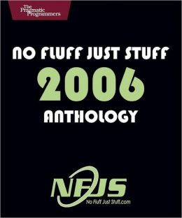 No Fluff, Just Stuff Anthology