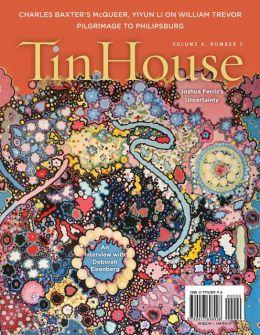 Tin House Magazine, Volume 9: Number 2