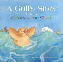 A Gull's Story, Part 3 Colors at the Shore
