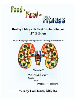 Food - Fuel - Fitness: Healthy Living with Food Demineralization