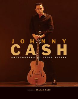 Johnny Cash: Photographs by Leigh Wiener